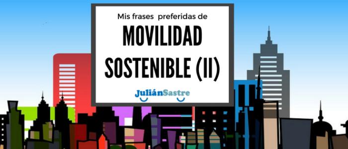 frases favoritas para una mejor movilidad sostenible